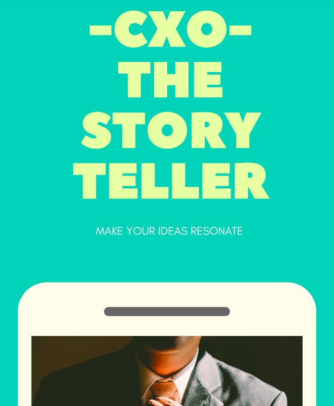 CXO- The Story Teller | Executive Coaching | Executive coach