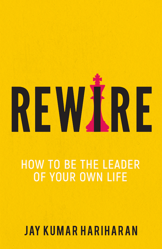 Rewire - How to be the leader of your own life